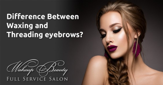 Difference between threading and waxing eyebrows