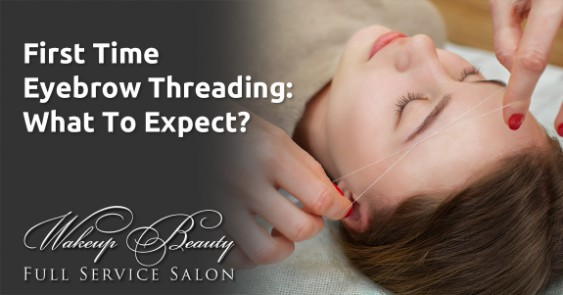 First Time Eyebrow Threading: What To Expect?
